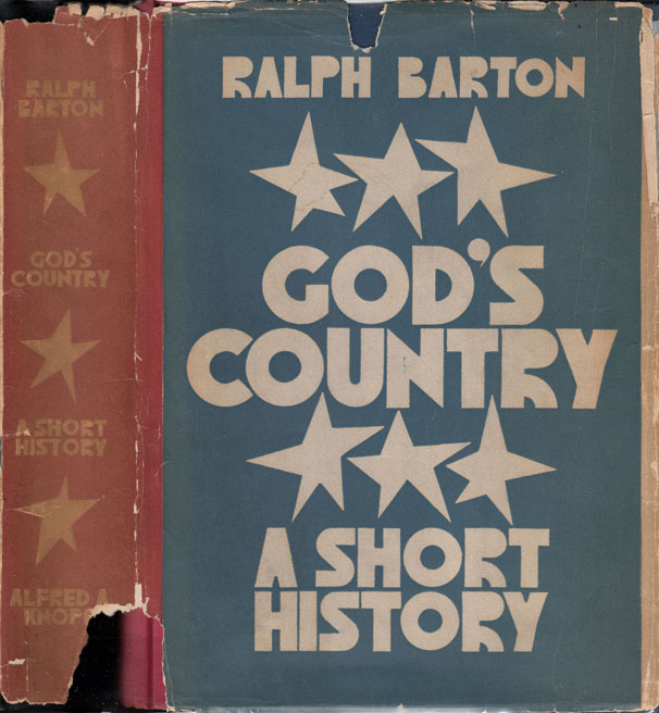 God's Country, A Short History. Ralph BARTON