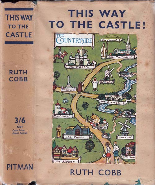 This Way to the Castle! Ruth COBB.