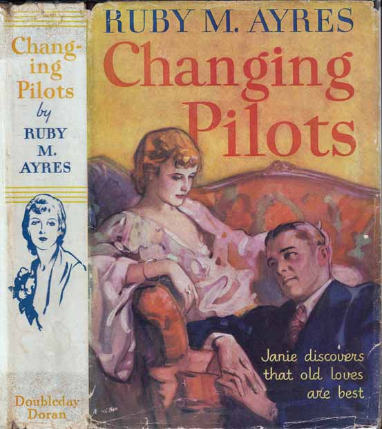 Changing Pilots. Ruby M. AYRES.