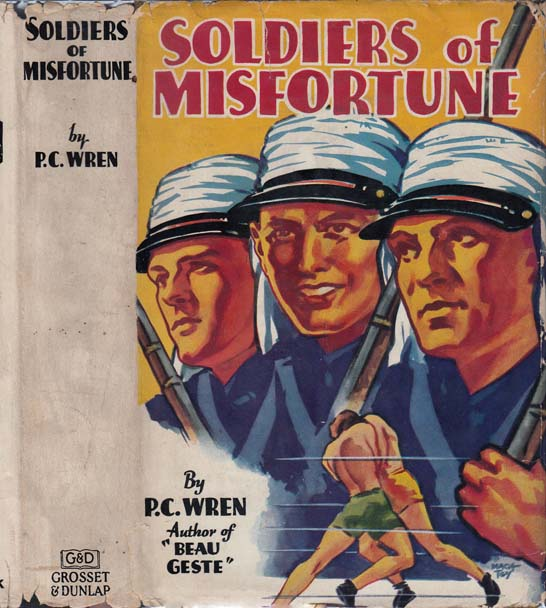 Soldiers of Misfortune, The Story of Otho Belleme. Percival Christopher WREN