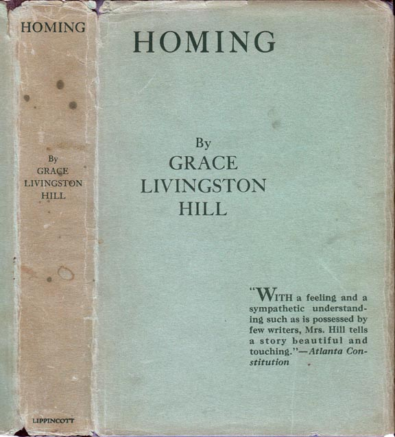 Homing. Grace Livingston HILL.