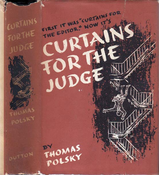 Curtains for the Judge. Thomas POLSKY