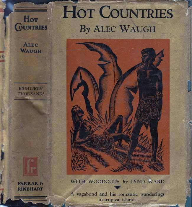 Hot Countries. Alec WAUGH