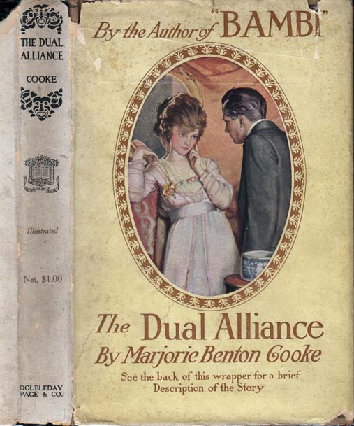 The Dual Alliance. Marjorie Benton COOKE.
