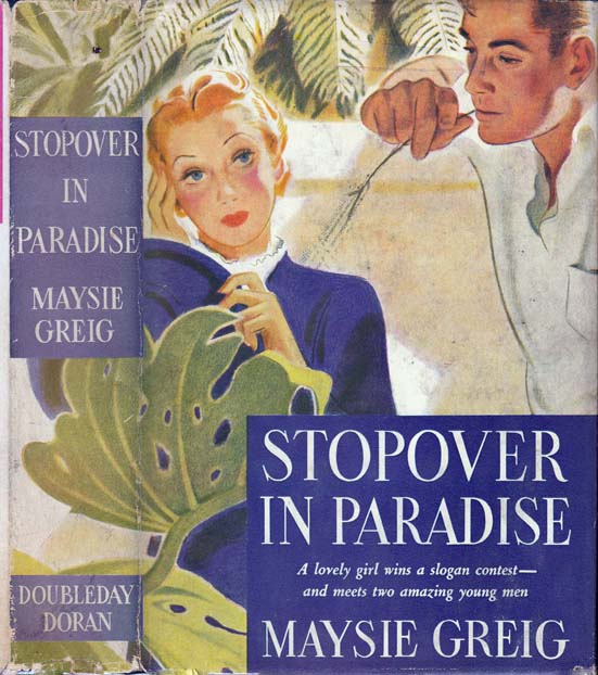 Stopover in Paradise. Maysie GREIG