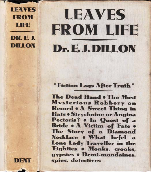 Leaves From Life. E. J. DILLON
