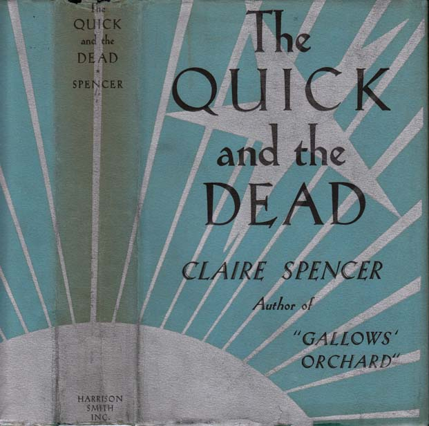 The Quick and the Dead. Claire SPENCER