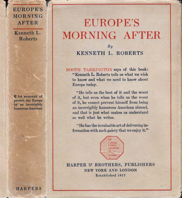 Europe's Morning After. Kenneth L. ROBERTS