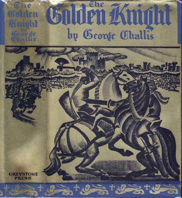 The Golden Knight. George CHALLIS, Max BRAND