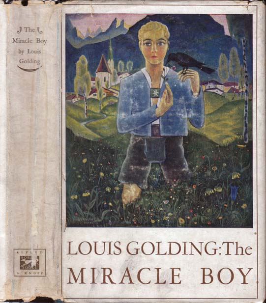 The Miracle Boy. Louis GOLDING