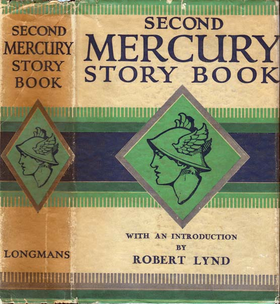 The Second Mercury Story Book. Karel CAPEK, Eric LINKLATER, Maurice BARING, Robert LYND