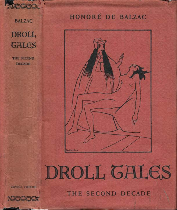 Droll Tales, The Second Decade. Honore DE BALZAC