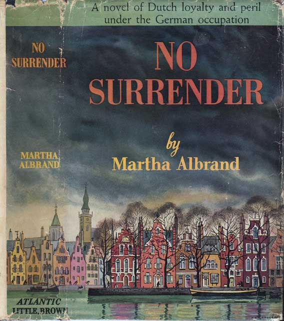 No Surrender. Martha ALBRAND.