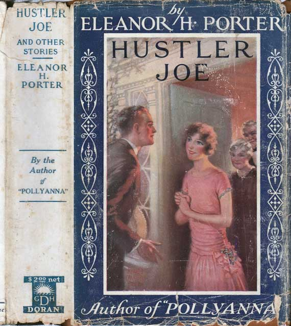 Hustler Joe and Other Stories. Eleanor H. PORTER