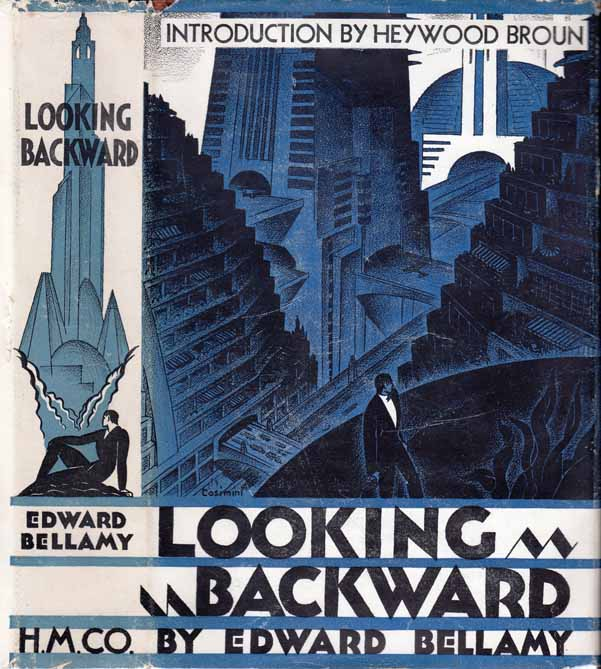 Looking Backward. 2000-1887. Edward BELLAMY.
