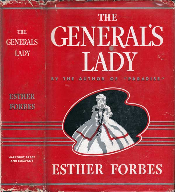 The General's Lady. Esther FORBES