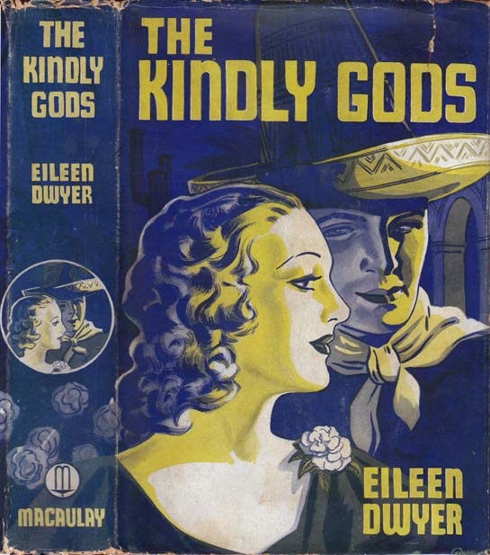 The Kindly Gods. Eileen DWYER