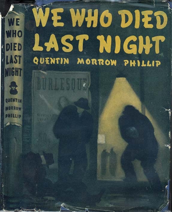 We Who Died Last Night. Quentin Morrow PHILLIP