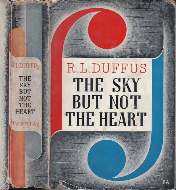 The Sky But Not the Heart. R. L. DUFFUS.