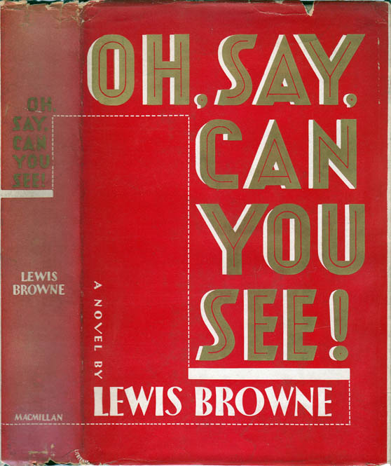 Oh, Say, Can you See! Lewis BROWNE