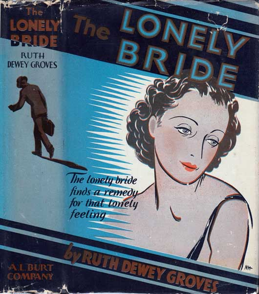 The Lonely Bride. Ruth Dewey GROVES