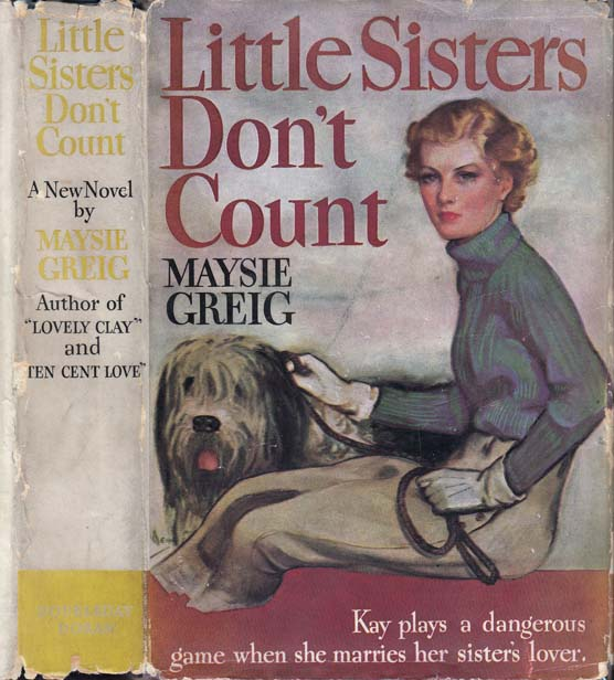 Little Sisters Don't Count. Maysie GREIG