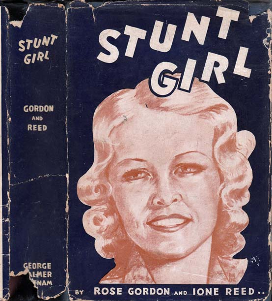 Stunt Girl. Rose GORDON, Ione REED
