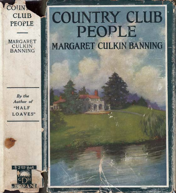 Country Club People. Margaret Culkin BANNING.