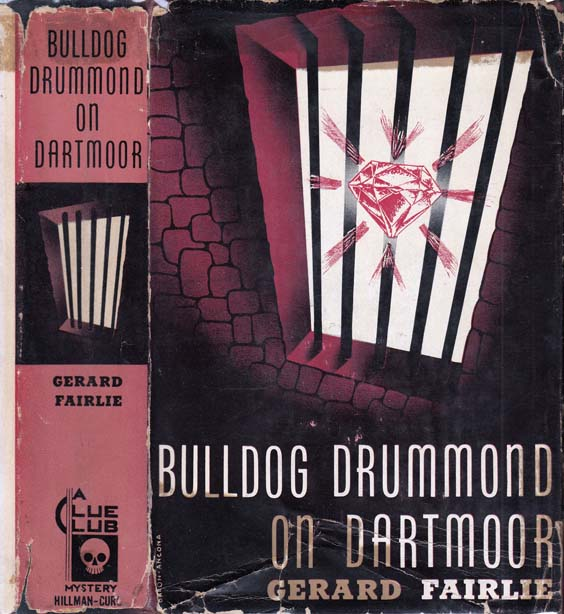 Bulldog Drummond on Dartmoor. Gerard FAIRLIE, SAPPER
