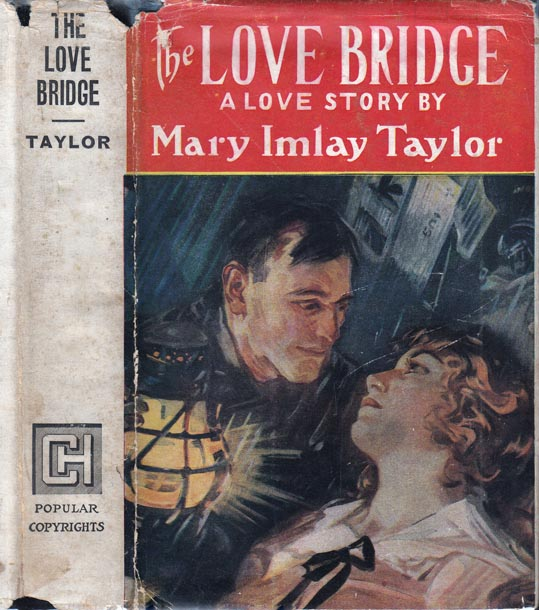 The Love Bridge. Mary Imlay TAYLOR