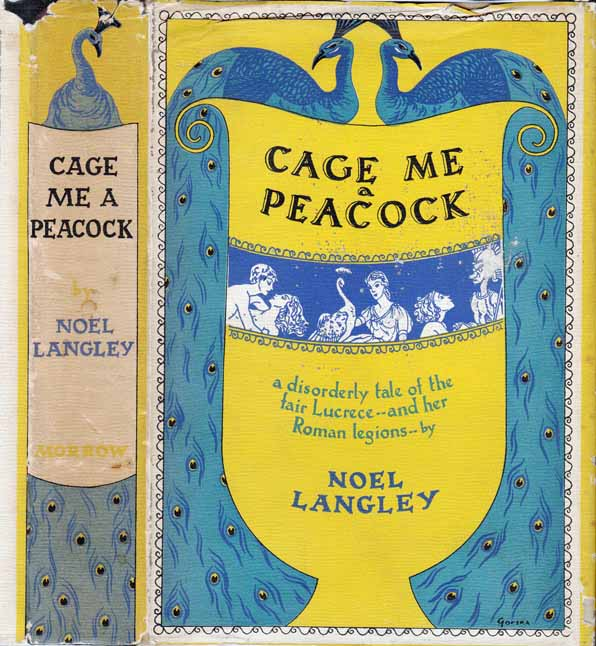 Cage Me a Peacock. Noel LANGLEY.