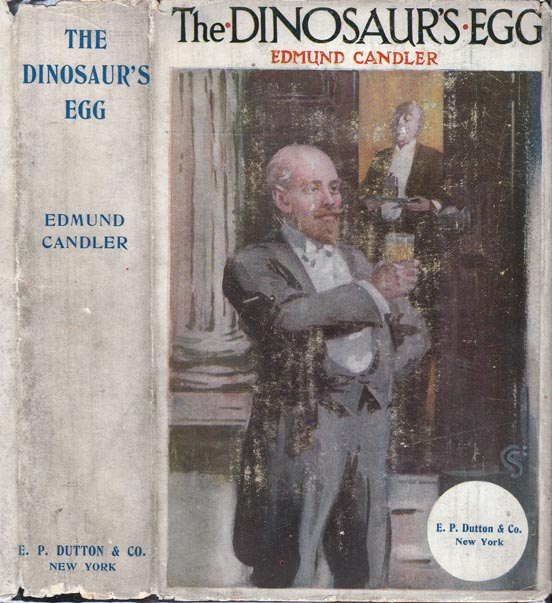 The Dinosaur's Egg. Edmund CANDLER.