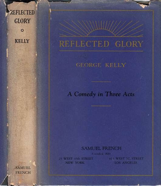 Reflected Glory. George KELLY