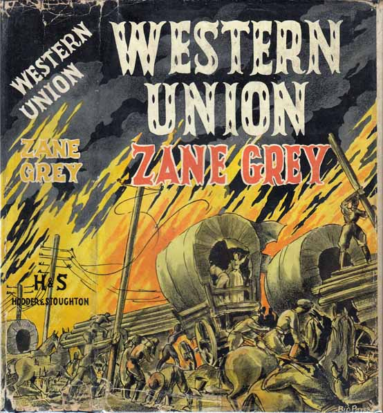 Western Union. Zane GREY