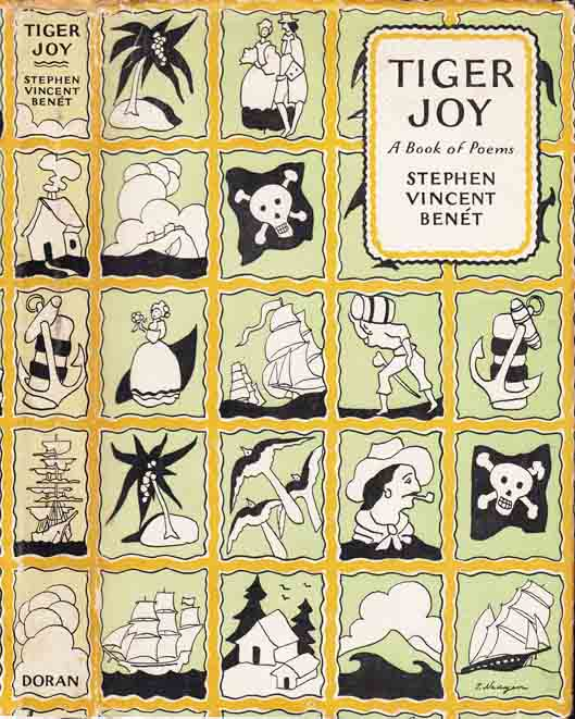 Tiger Joy, A Book of Poems. Stephen Vincent BENET