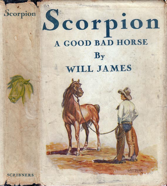 Scorpion, A Good Bad Horse. Will JAMES.