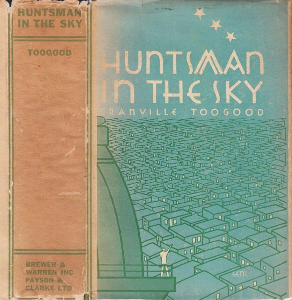Huntsman In The Sky. Granville TOOGOOD