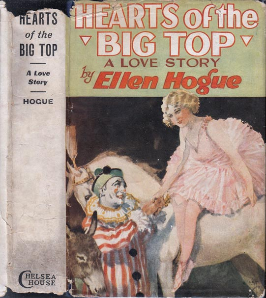 Hearts of the Big Top. Ellen HOGUE.