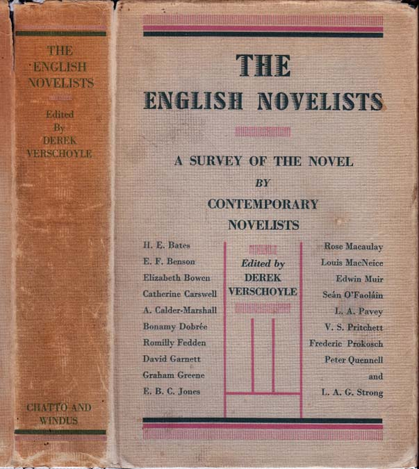 The English Novelists, A Survey of the Novel by Twenty Contemporary Novelists. Derek VERSCHOYLE,...