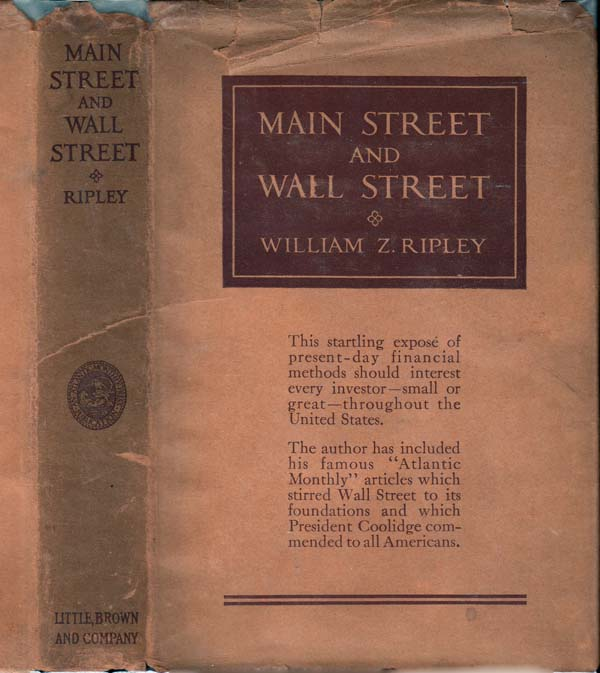 Main Street and Wall Street. William Z. RIPLEY