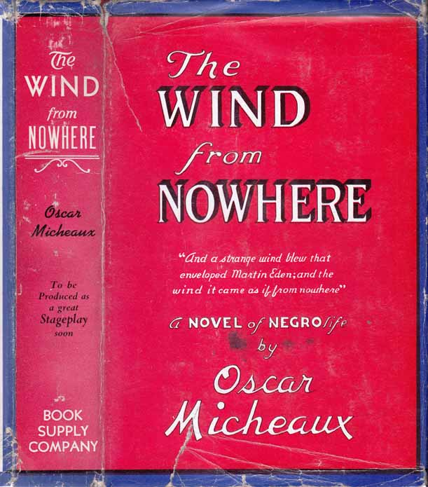 The Wind from Nowhere. Oscar MICHEAUX.