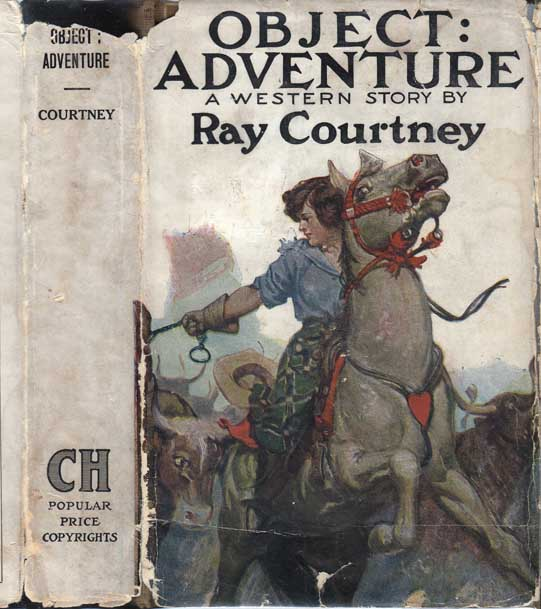 Object: Adventure, A Western Story. Ray COURTNEY.