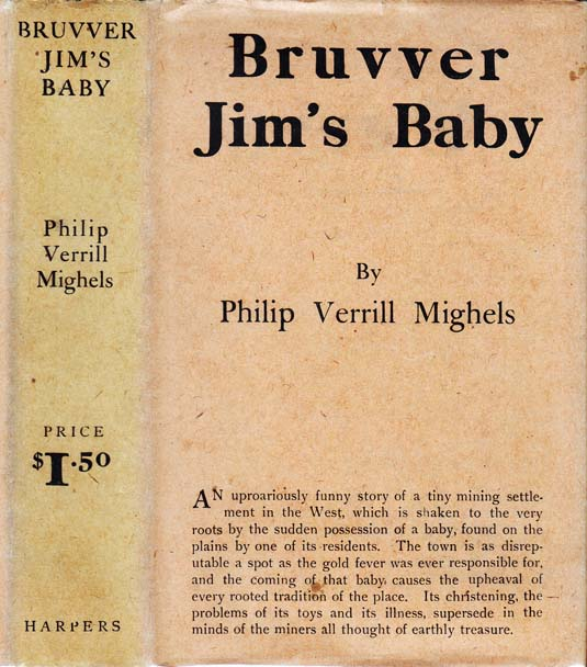 Bruvver Jim's Baby. Philip Verrill MIGHELS.