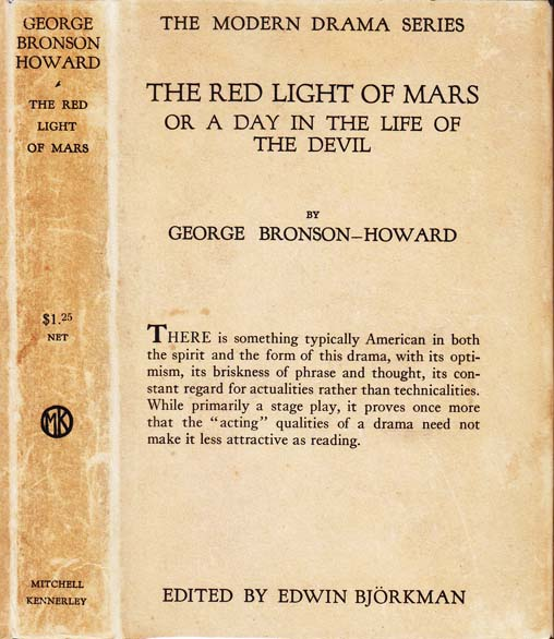 The Red Light of Mars or A Day in the Life of the Devil. George BRONSON-HOWARD