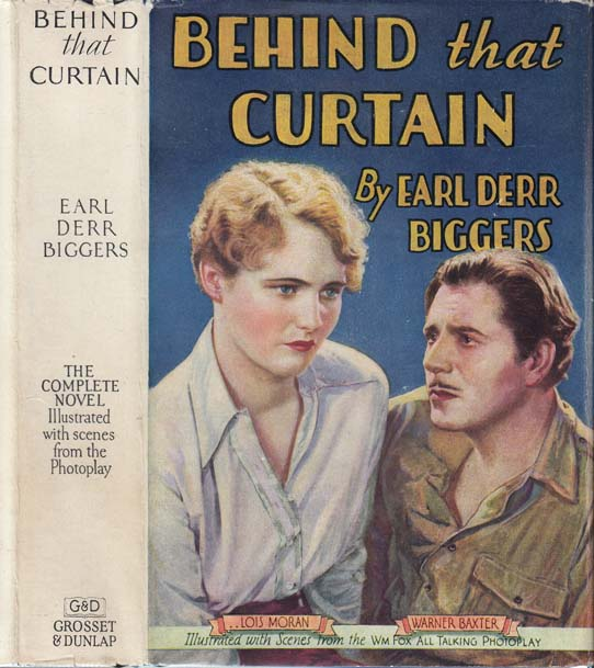 Behind That Curtain. Earl Derr BIGGERS