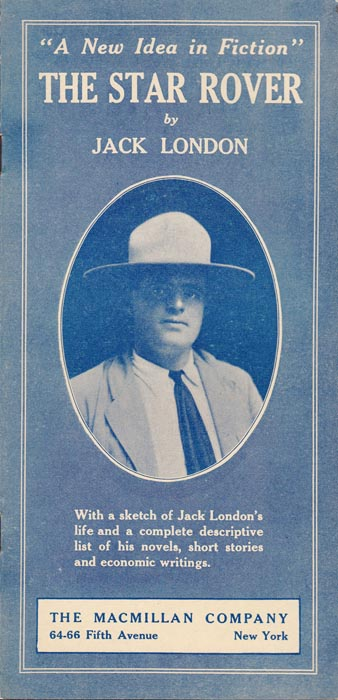 "A New Idea in Fiction"" The Star Rover [Publisher's Brochure]. Jack LONDON"