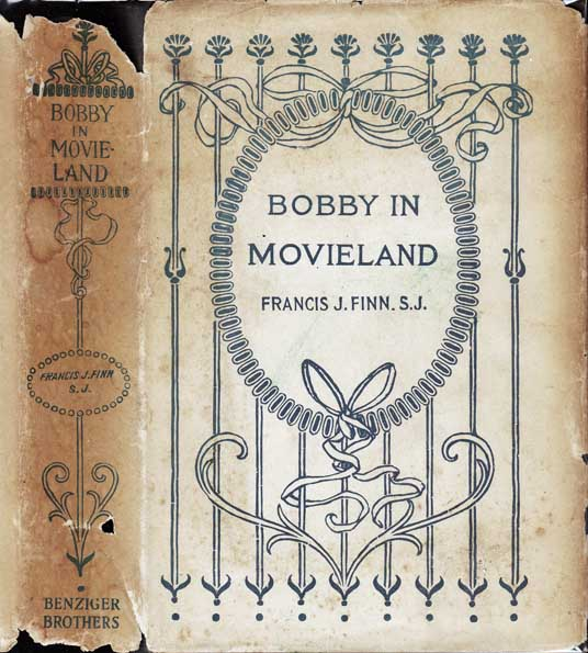 Bobby in Movieland. Francis J. FINN.