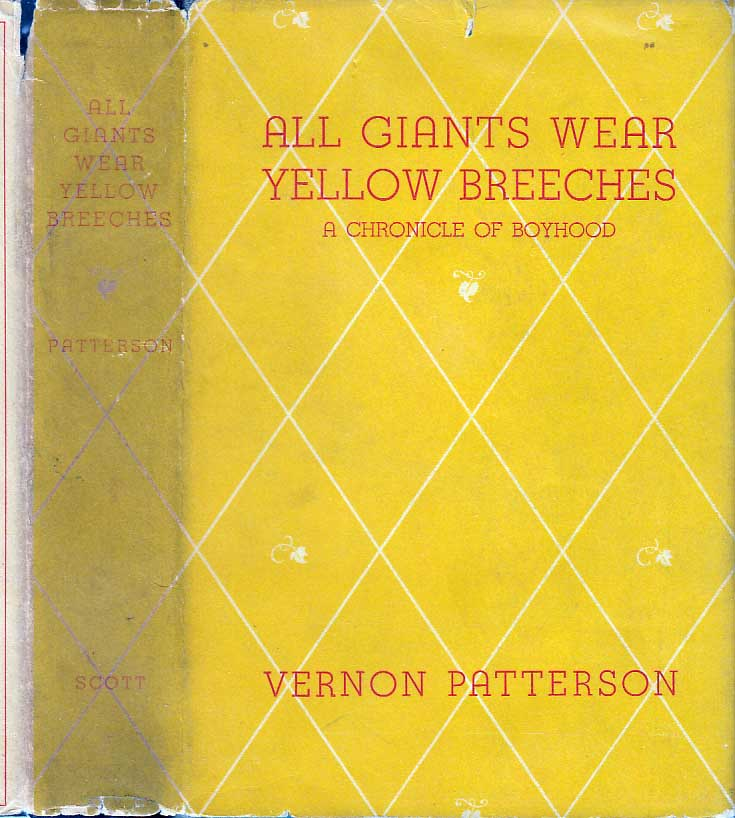 All Giants Wear Yellow Breeches. Vernon PATTERSON