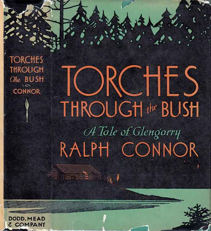 Torches Through The Bush. Ralph CONNOR