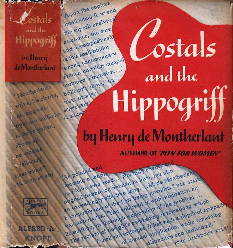 Costals and the Hippogriff. Henry DE MONTHERLANT